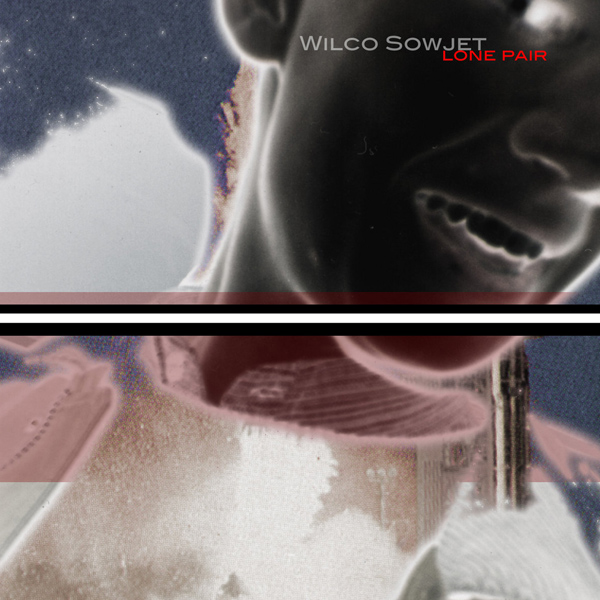Wilco Sowjet – Lone Pair