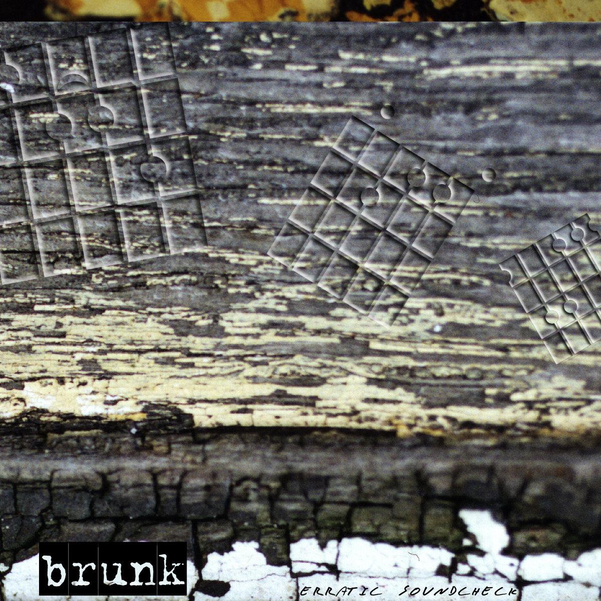 brunk - erratic soundcheck - album artwork - 1999