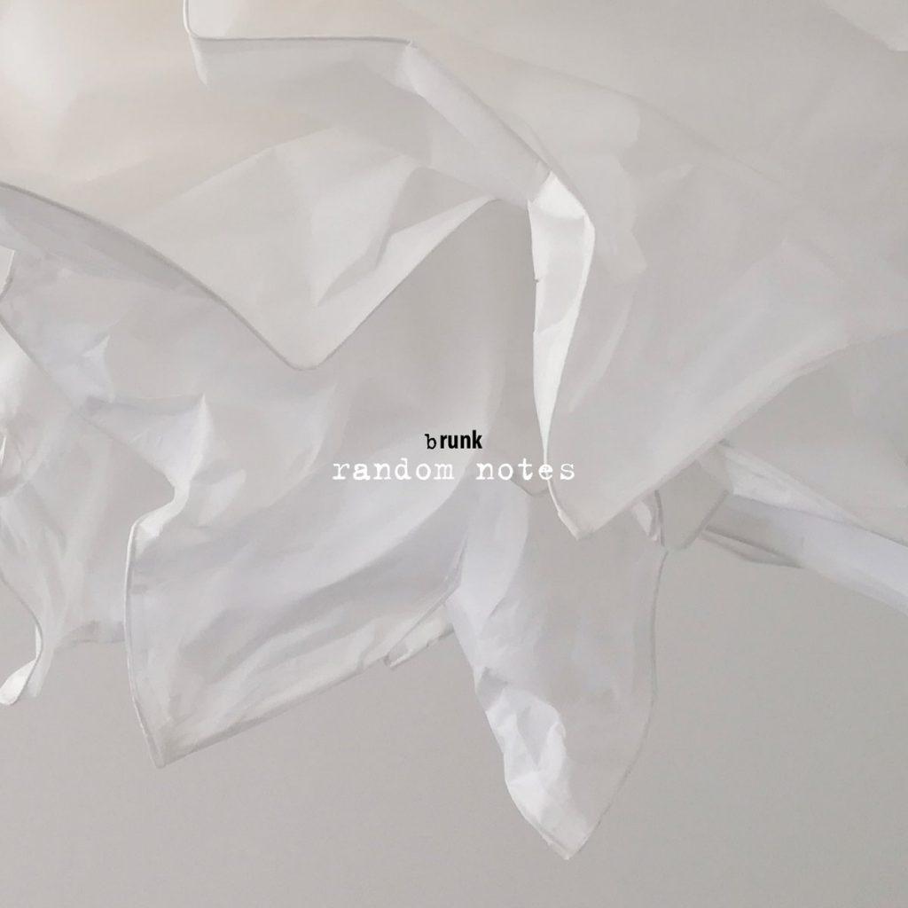 brunk - random notes - album artwork