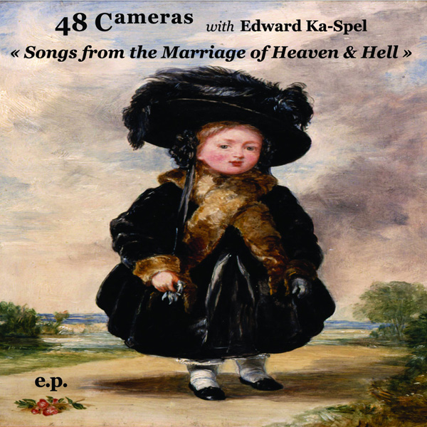 """Songs from the Marriage of Heaven & Hell"": a final, posthumous release by 48 Cameras"