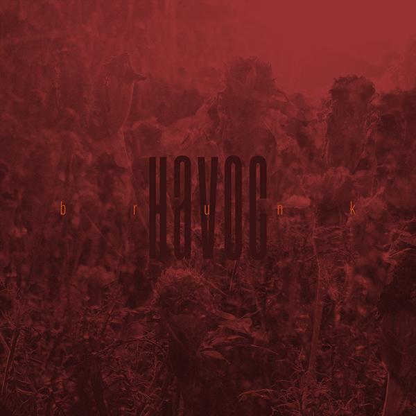 brunk – havoc (track/e.p.)