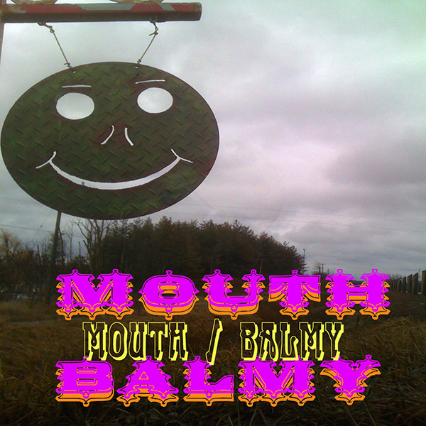 Mouth / BALMY by various artists – created by {AN} Eel