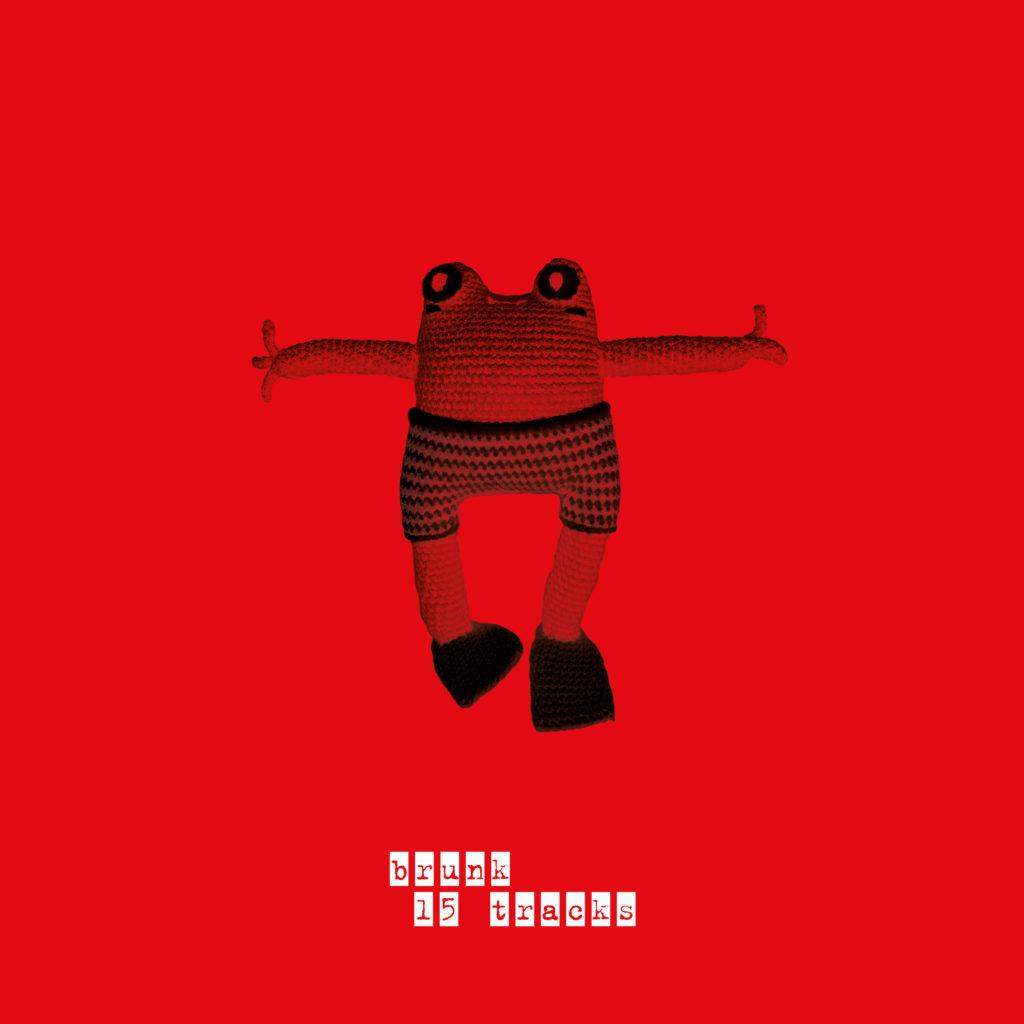brunk - 15 tracks (2020) - artwork large